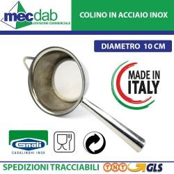 Colino in Acciaio inox Made in Italy Ø 10 Cm Gnali-082