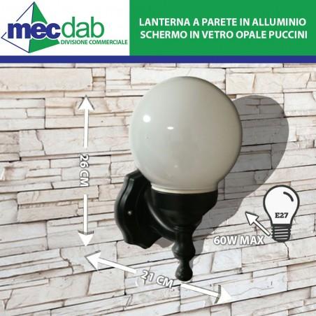 Lanterna a Parete in Alluminio Schermo in Vetro Opale 60W Attacco Grande E27 Puccini