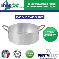 Casseruola Alluminio Pentola con Manico in Acciaio Inox Mezzo Fondo Varie Dimensioni