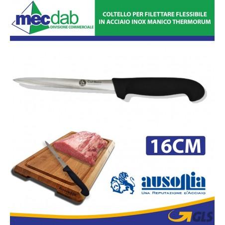 Coltello per Filettare Flessibile in Acciaio Inox Manico Thermorum Ausonia